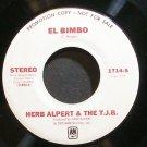HERB ALPERT & THE TIJUANA BRASS~El Bimbo~A&M 1714-S (Bossa Nova) Promo 45