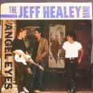 JEFF HEALEY BAND~Angel Eyes~Arista 9808  45
