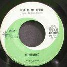 AL MARTINO~Here in My Heart~Capitol Starline 6045  45