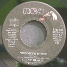CLINT BLACK~Nobody's Home~RCA 7-R  45