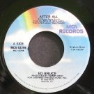 ED BRUCE~After All~MCA 52295  45