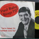 "PAUL BABY~AVCO Broadcasting's Paul Baby ""Sings?!!""~QCA 412 M- 45"
