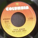 PAUL SIMON~Slip Slidin' Away~Columbia 10630 (Soft Rock)  45