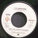 T.G. SHEPPARD~I Feel Like Loving You Again~Warner Bros. WBS49615  45