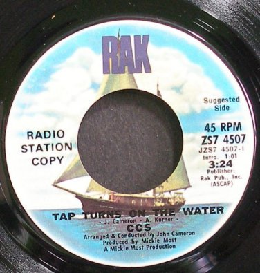 C.C.S.~Tap Turns on the Water~RAK 4507 (Blues) Promo VG+ 45