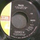 CLASSICS IV~Traces~IMPERIAL 66352 (Soft Rock)  45