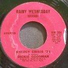 DICKIE GOODMAN~Energy Crisis '74~Rainy Wednesday 206  45