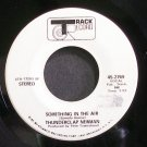 THUNDERCLAP NEWMAN~Something in the Air~Track Record 2769 (Psychedelic Rock) Promo VG+ 45