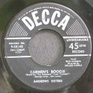 ANDREWS SISTERS~Carmen's Boogie~Decca 28342  45