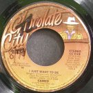 CAMEO~I Just Want to Be~Chocolate City 019 (Disco) VG+ 45