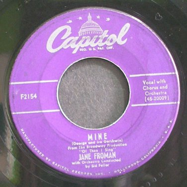 JANE FROMAN~Mine~Capitol F2154  45