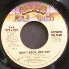 SYLVERS~Don't Stop, Get Off~Casablanca 938 (Funk) M- 45