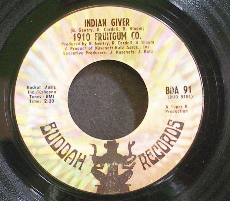 1910 FRUITGUM COMPANY~Indian Giver~Buddah 91  45