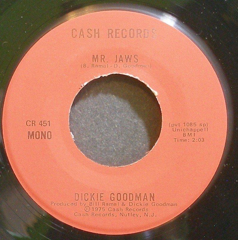 DICKIE GOODMAN~Mr. Jaws~Cash 451  45