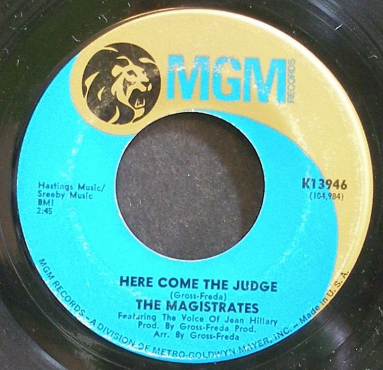 MAGISTRATES~Here Come the Judge~MGM K13946 (Soul)  45