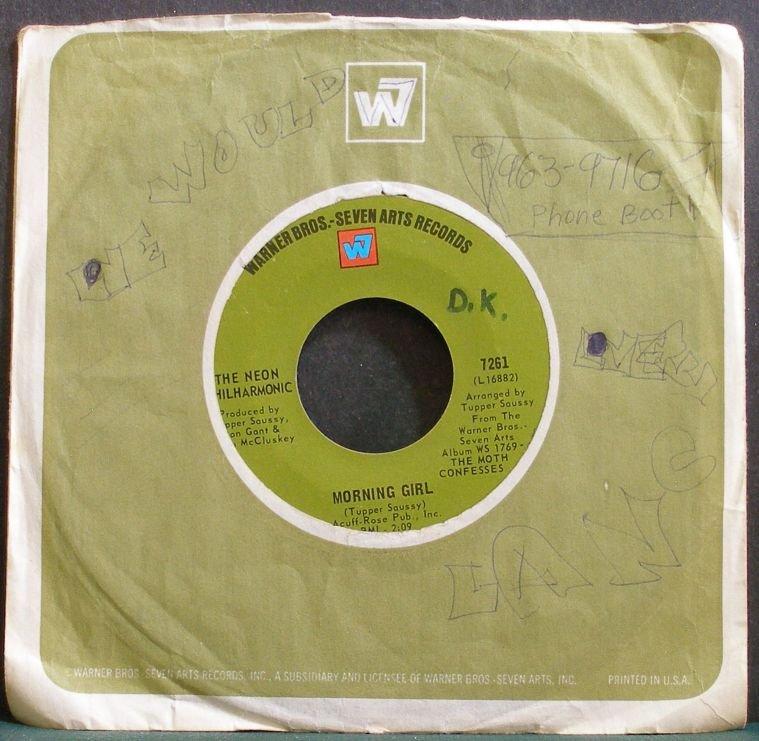 NEON PHILHARMONIC~Morning Girl~Warner Bros. - Seven Arts 7261 (Psychedelic Rock) VG+ 45
