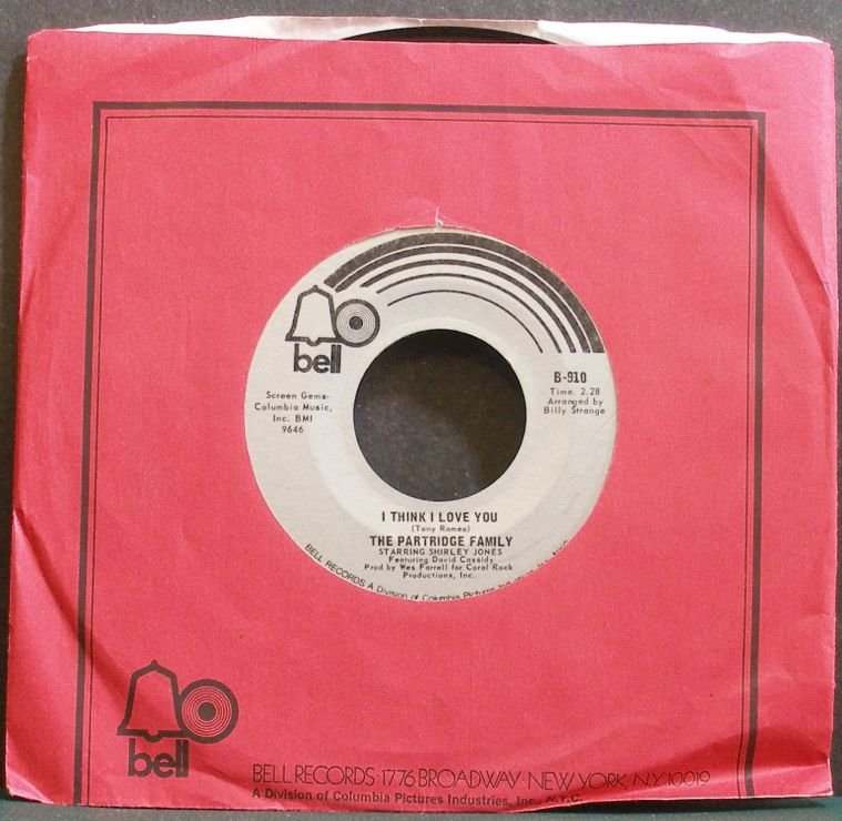 PARTRIDGE FAMILY~I Think I Love You~Bell 910 VG+ 45