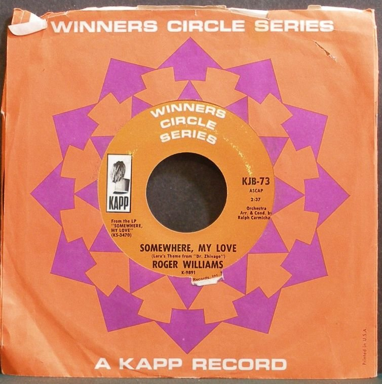ROGER WILLIAMS~Somewhere, My Love~Kapp 73 (Easy Listening) VG+ 45