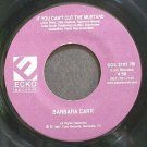 BARBARA CARR~The Bo Hawk Grind~ECko 2107 7 (Soul) Rare 45