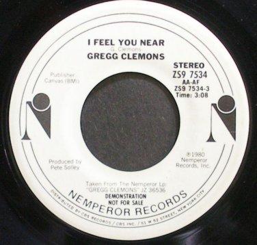 GREGG CLEMONS~I Feel You Near~Nemperor 7534 Promo VG+ 45