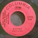 PAUL REVERE & THE RAIDERS~Kicks~Columbia 43556 (Garage Rock)  45