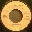 RASPBERRIES~Let's Pretend~Capitol 3546 (Soft Rock) VG+ 45