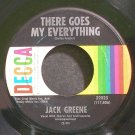 JACK GREENE~There Goes My Everything~Decca 32023 VG+ 45
