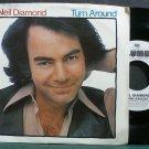 NEIL DIAMOND~Turn Around~Columbia 04541 (Soft Rock) Promo M- 45