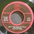 PLATTERS~Only You (And You Alone)~Eric 4110 (Soul) VG+ 45