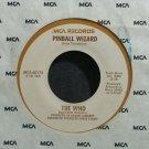 WHO~Pinball Wizard~MCA 60174 (Classic Rock) VG+ 45