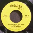 WILLOWS~Church Bells May Ring~Goldies 45 2548 (Doo-Wop)  45