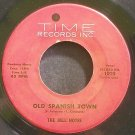 BELL NOTES~Old Spanish Town~Time 1010 (Rock & Roll)  45