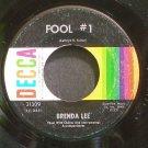 BRENDA LEE~Fool #1~Decca 31309 (Rock & Roll)  45
