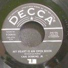 CARL DOBKINS, JR.~My Heart is an Open Book~Decca 30803 (Rockabilly)  45
