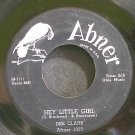 DEE CLARK~Hey Little Girl~Abner 1029 (Soul)  45