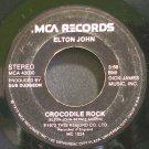 ELTON JOHN~Crocodile Rock~MCA 40000  45