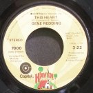 GENE REDDING~This Heart~Haven 7000 (Soul)  45