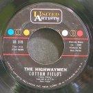 HIGHWAYMEN~Cotton Fields~United Artists 370  45