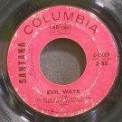 SANTANA~Evil Ways~Columbia 45069 (Rock)  45