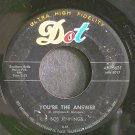BOB JENNINGS~You're the Answer~Dot 15631  45