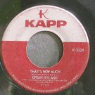 BRIAN HYLAND~That's How Much~Kapp 352X (Rock & Roll)  45