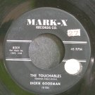 DICKIE GOODMAN~The Touchables~Mark-X 8009 VG+ 45