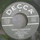FOUR ACES~Friendly Persuasion~Decca 30041 VG+ 45