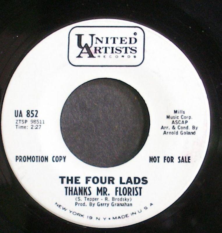 FOUR LADS~Thanks Mr. Florist~United Artists 852 Promo VG+ 45