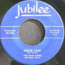 FOUR TUNES~Sugar Lump~Jubilee 5132  45