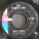 GARY LEWIS & THE PLAYBOYS~This Diamond Ring~Liberty 55756 (Soft Rock)  45