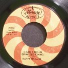 MANFRED MANN~Mighty Quinn~Mercury 72770 (Blues) Rare VG+ 45