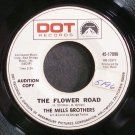 MILLS BROTHERS~The Flower Road~Dot 17096 (Soul) Promo VG+ 45