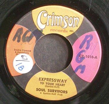 SOUL SURVIVORS~Expressway to Your Heart~Crimson 1010 (Funk)  45