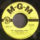 TOMMY EDWARDS~My Melancholy Baby~MGM K12794 (Easy Listening) VG++ 45